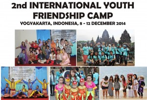 2nd International Youth Friendship Camp 2014 Yogyakarta, December 8 – 12, 2014
